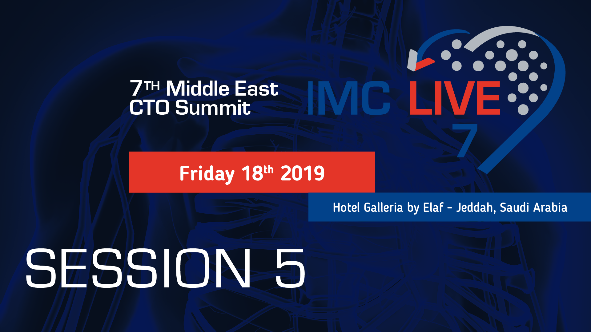 IMC LIVE 2019: SESSION 5