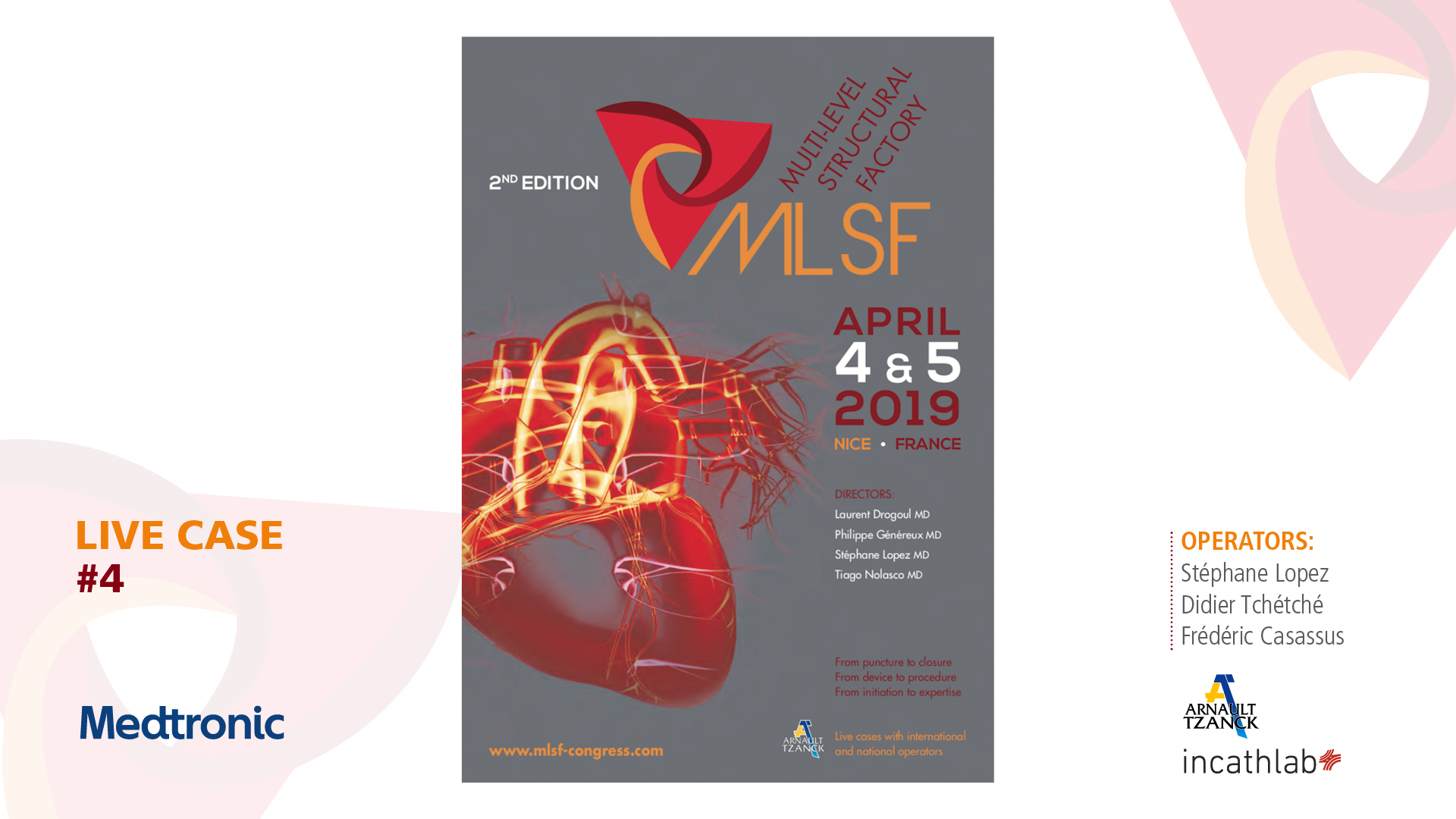 MLSF 2019: Live Case 4 - Complex TAVI - access and implantation