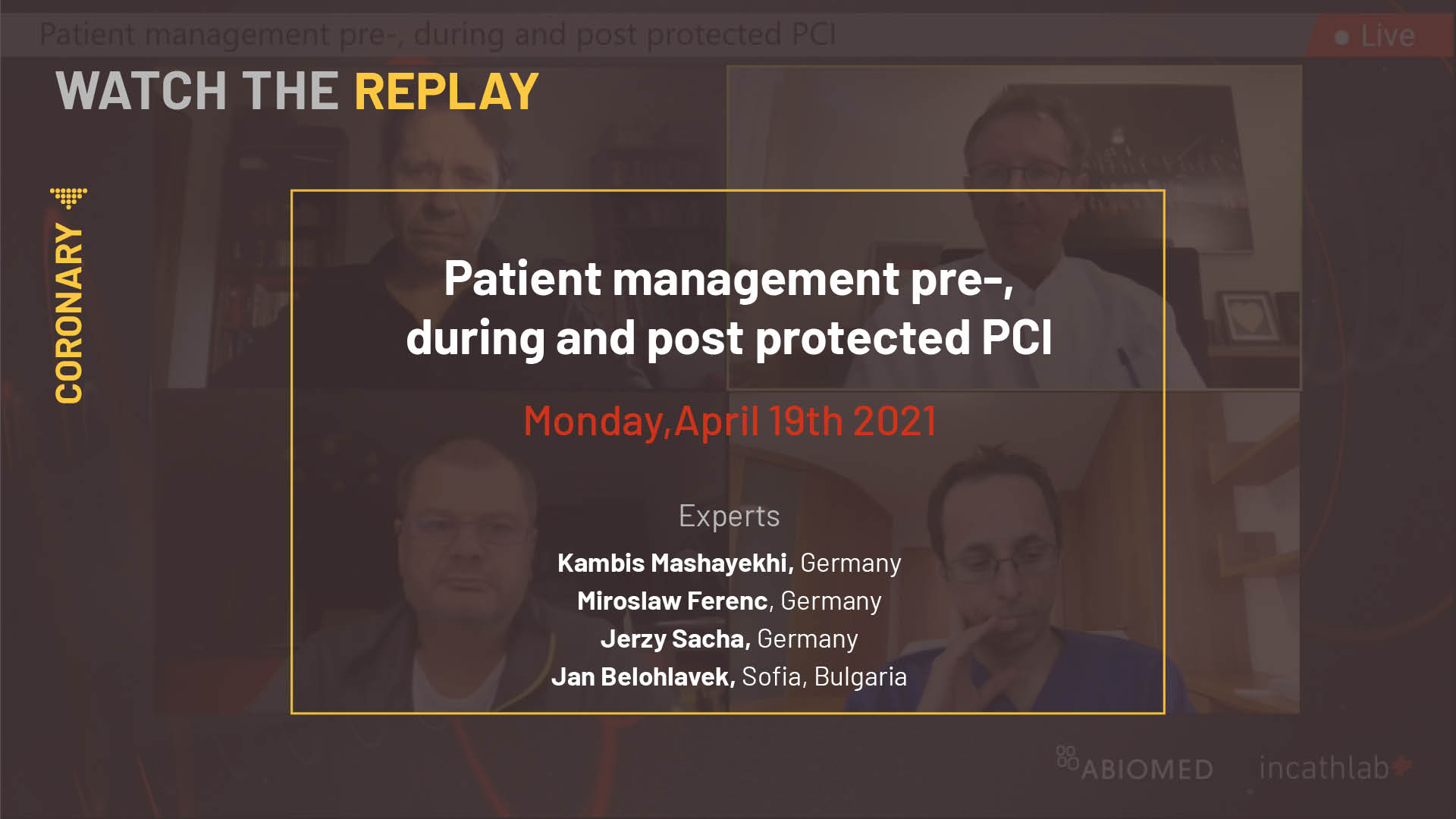 Patient management pre-, during and post protected PCI
