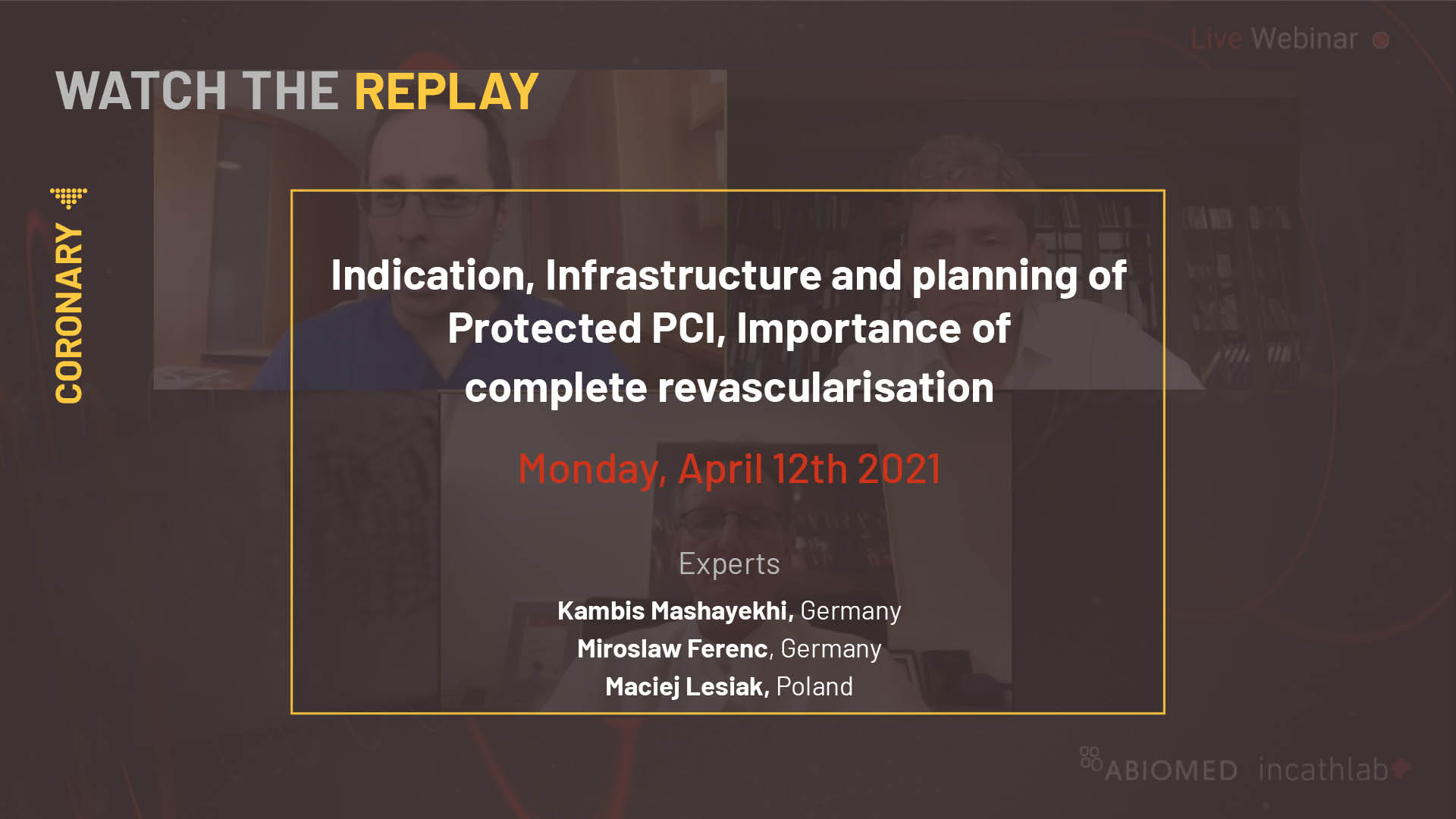 Indication, Infrastructure and planning of Protected PCI, Importance of complete revascularisation