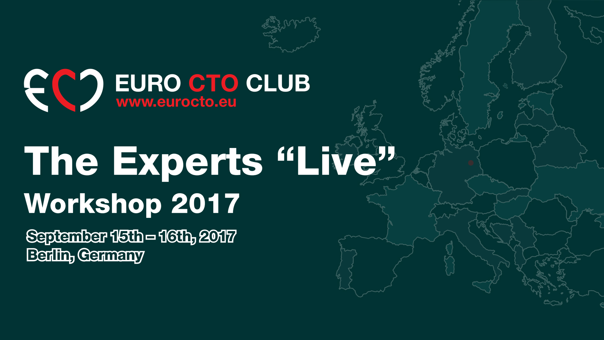 """The Experts """"Live"""" Workshop 2017 - Euro CTO Club"""